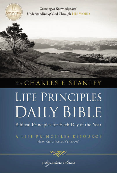NKJV, Charles F. Stanley Life Principles Daily Bible, Paperback