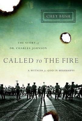 Called to the Fire