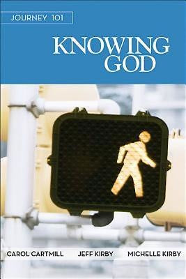 Journey 101: Knowing God Participant Guide
