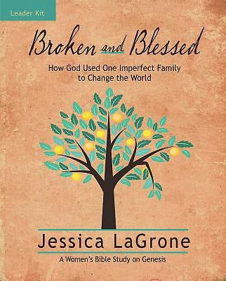 Broken and Blessed - Women's Bible Study Leader Kit