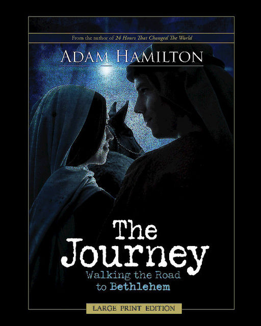 The Journey, Large Print Edition