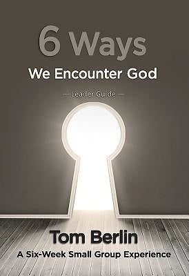 6 Ways We Encounter God Leader Guide