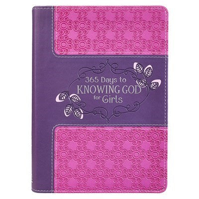 365 Days to Knowing God for Girls Devotional