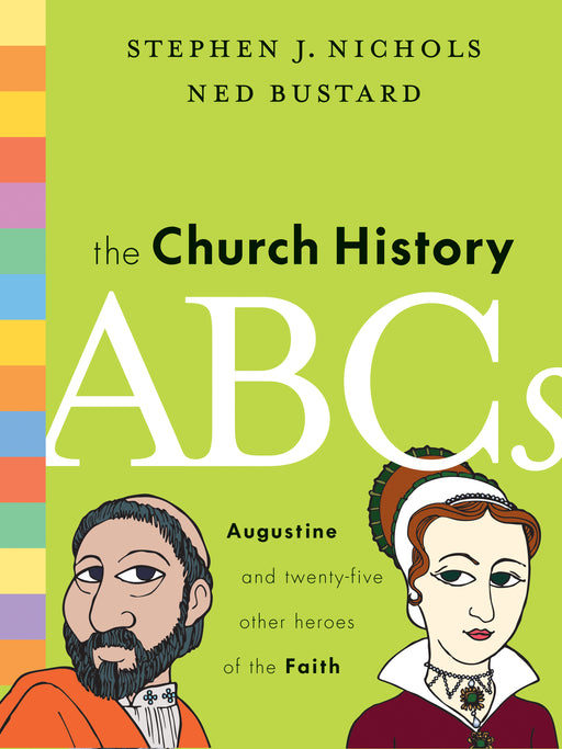 The Church History ABCs