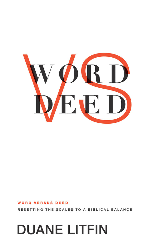 Word versus Deed