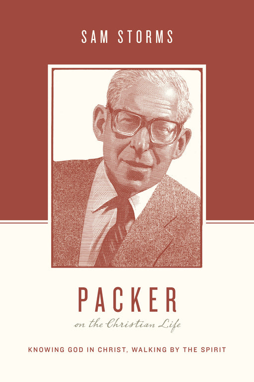 Packer on the Christian Life