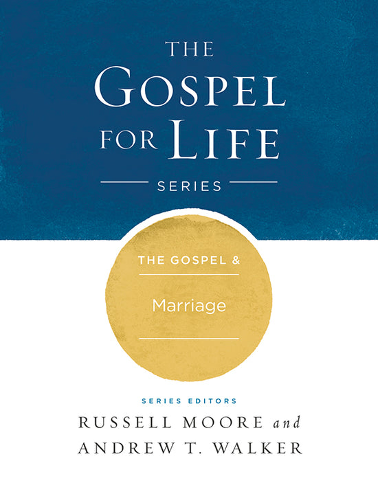 The Gospel & Marriage