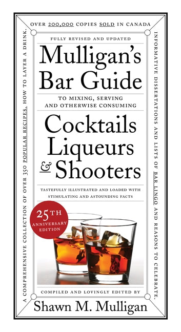 Mulligan's Bar Guide: 25th Anniversary Edition