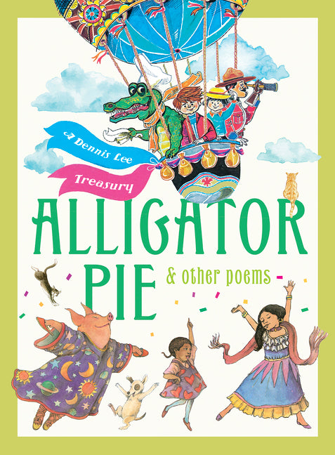 Alligator Pie and Other Poems