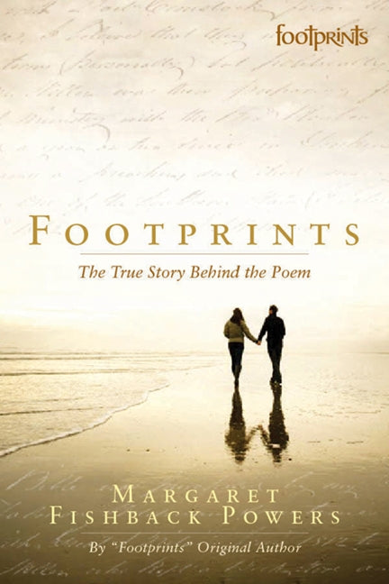 Footprints: The True Story Behind The Poem, Revised Edition