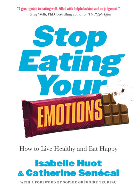 Stop Eating Your Emotions