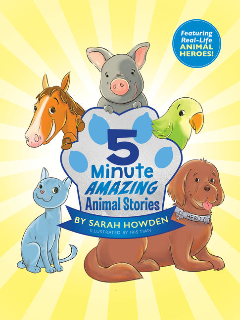 5-Minute Amazing Animal Stories
