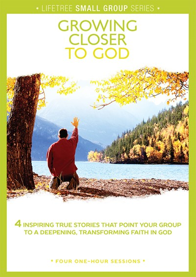 Lifetree Growing Closer to God: Small Group DVD Study