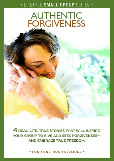 Lifetree Authentic Forgiveness: Small Group DVD Study