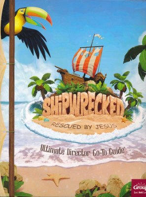VBS-Shipwrecked-Ultimate Director Go-To Guide (Feb 2018)