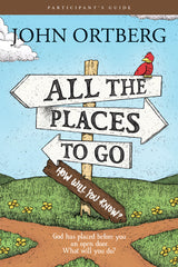 All the Places to Go . . . How Will You Know? Participant's Guide