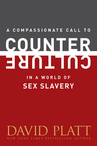 A Compassionate Call to Counter Culture in a World of Sex Slavery