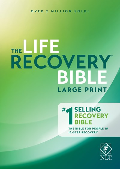 NLT Life Recovery Bible, Second Edition, Large Print (Softcover)