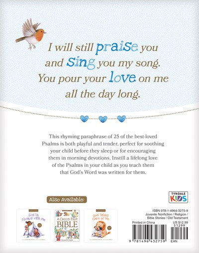 A Child's First Bible: Psalms for Little Hearts