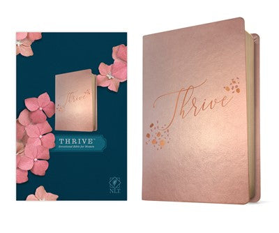 NLT THRIVE Devotional Bible for Women (LeatherLike, Rose Metallic )