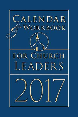 Calendar & Workbook for Church Leaders 2017