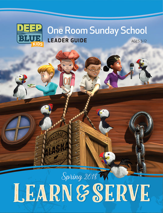 Deep Blue Kids Learn & Serve One Room Sunday School Extra Leader Guide Spring 2018
