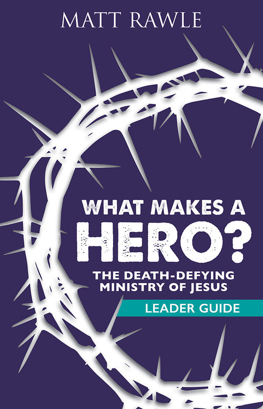 What Makes a Hero? Leader Guide