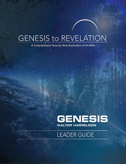 Genesis to Revelation: Genesis Leader Guide