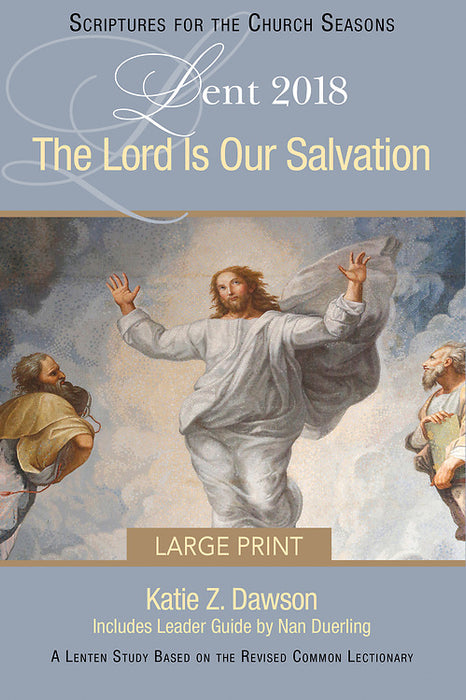 The Lord Is Our Salvation [Large Print]
