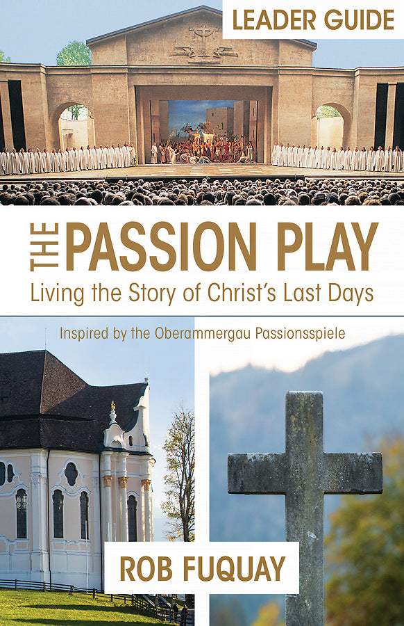 The Passion Play Leader Guide