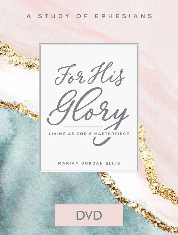 For His Glory - Women's Bible Study DVD