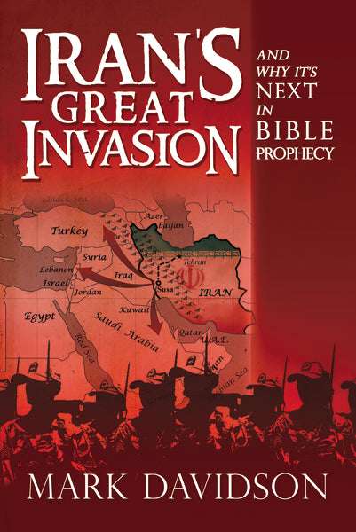 Iran's Great Invasion and Why It's Next in Bible Prophecy