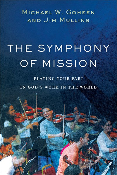 The Symphony of Mission