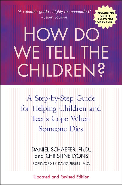 How Do We Tell the Children? Fourth Edition