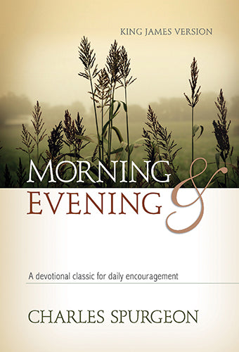 Morning And Evening Classic KJV Ed.