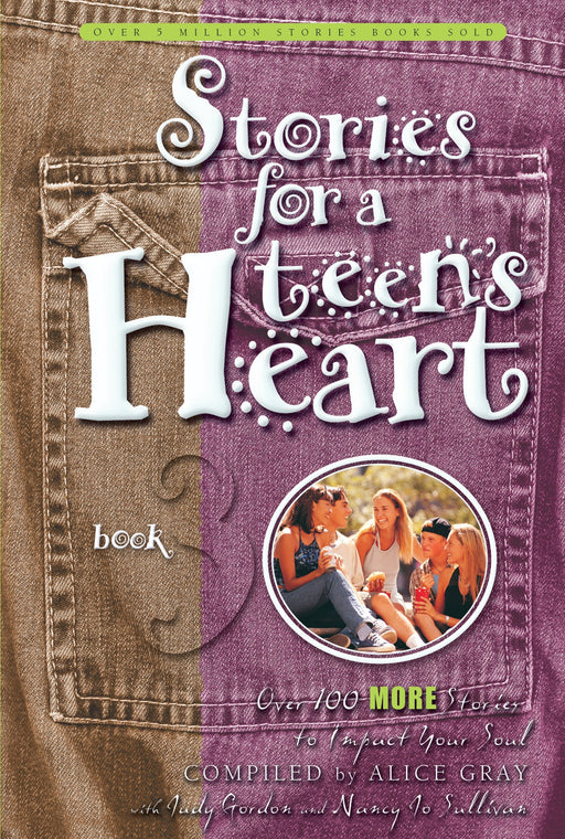 Stories for a Teen's Heart #3
