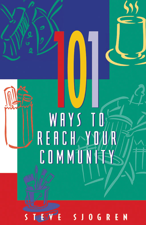 101 Ways to Reach Your Community