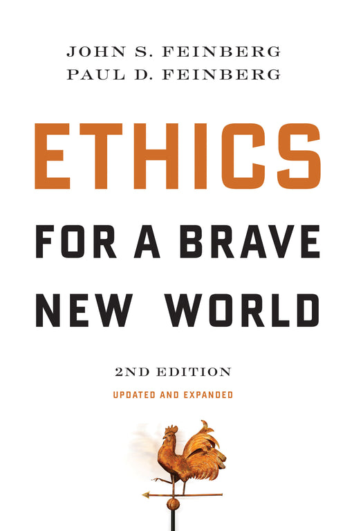 Ethics for a Brave New World, Second Edition