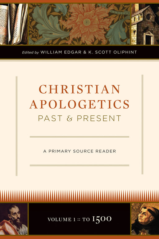 Christian Apologetics Past and Present