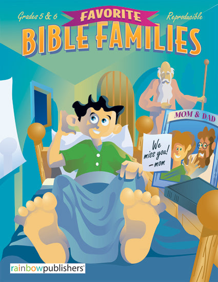 Favorite Bible Families, Grades 5 and 6