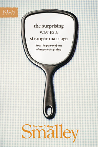 The Surprising Way to a Stronger Marriage