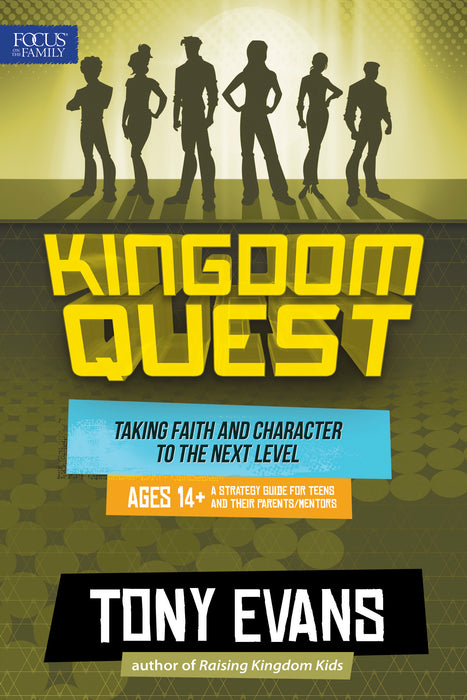 Kingdom Quest: A Strategy Guide for Teens and Their Parents/Mentors