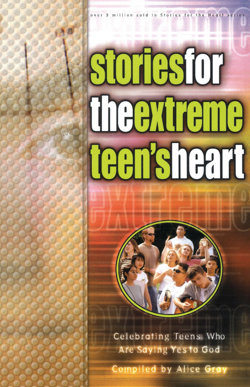 Stories for the Extreme Teen's Heart