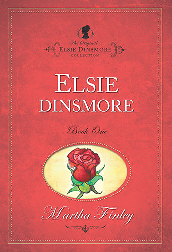 Elsie Dinsmore - Book One
