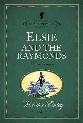 Elsie and the Raymonds # 15
