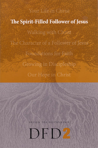 The Spirit-Filled Follower of Jesus