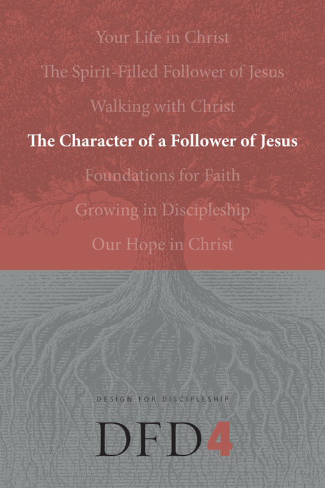 The Character of a Follower of Jesus