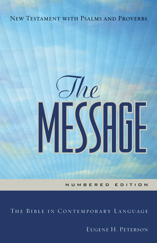 The Message New Testament with Psalms and Proverbs (Softcover, Cross Street)