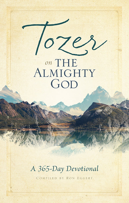 Tozer on the Almighty God