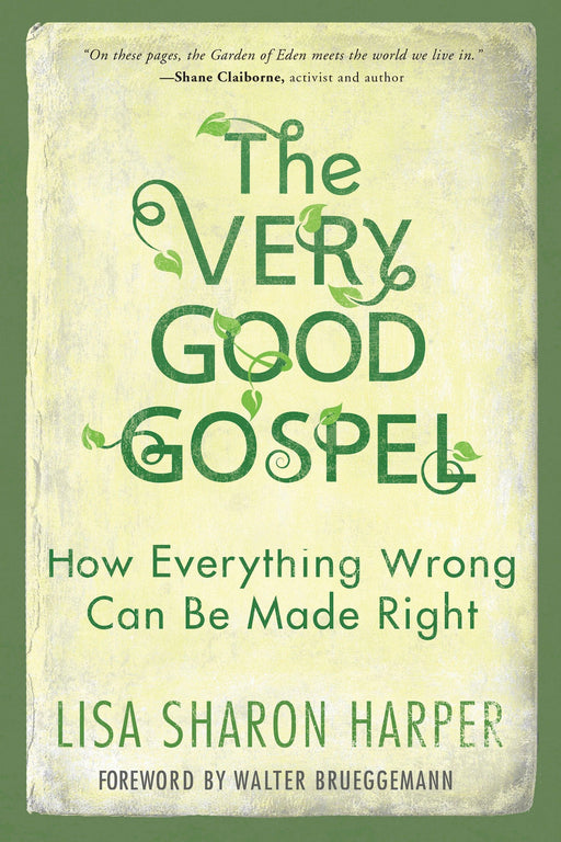 The Very Good Gospel